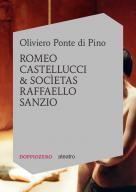Oliviero Ponte di Pino Romeo Castellucci & Socìetas Raffaello Sanzio
