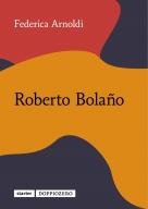 Federica Arnoldi, Roberto Bolaño