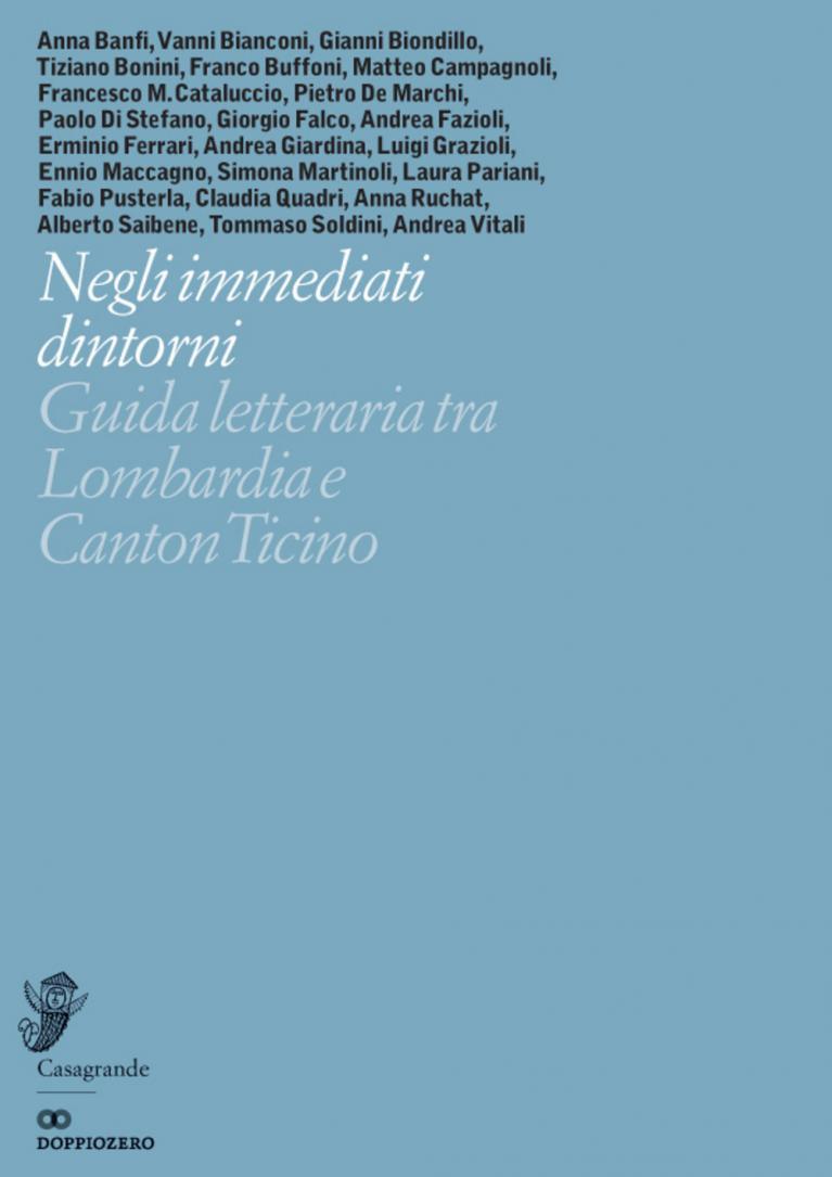 Aa.Vv. – Negli immediati dintorni. Guida letteraria tra Lombardia e Canton Ticin