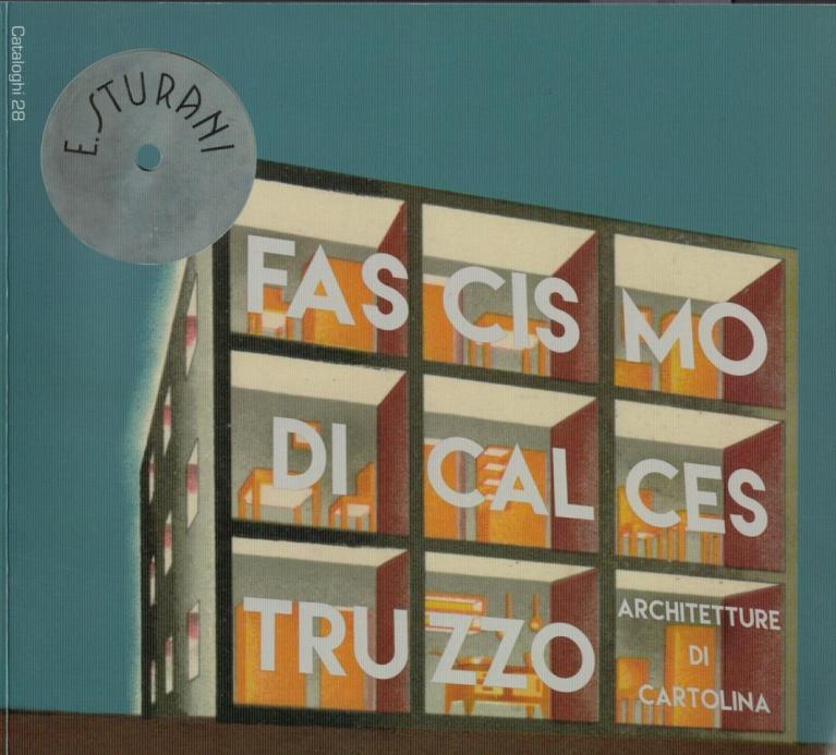 L  architettura fascista in cartolina