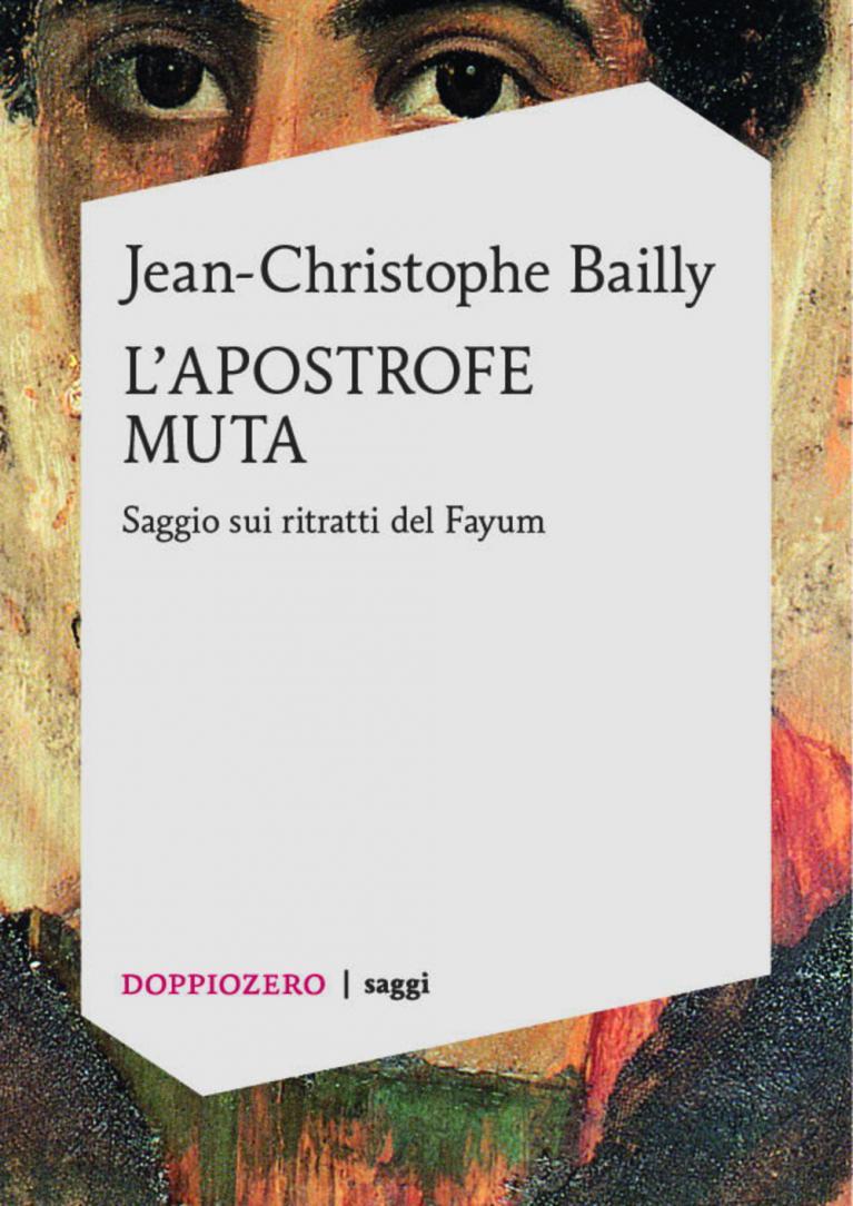 Jean Christophe Bailly - L'apostrofe muta