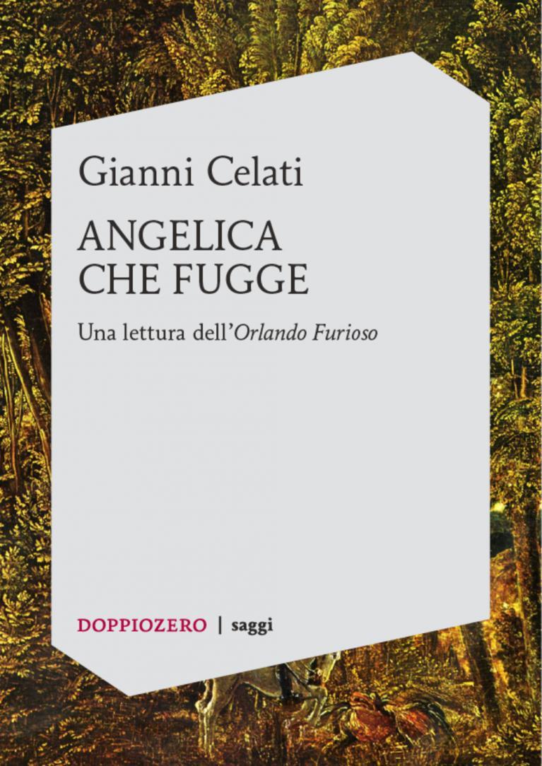 Gianni Celati – Angelica che fugge
